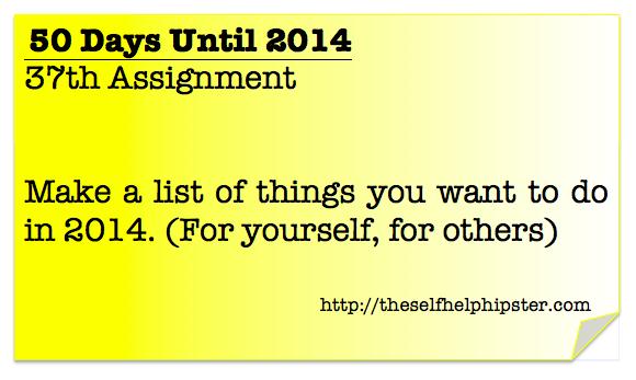 13 Days Until 2014: 37/50.