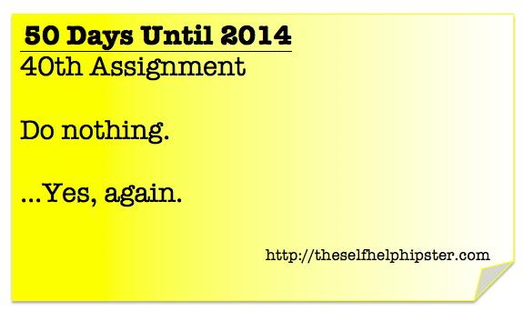 10 Days Until 2014: 40/50