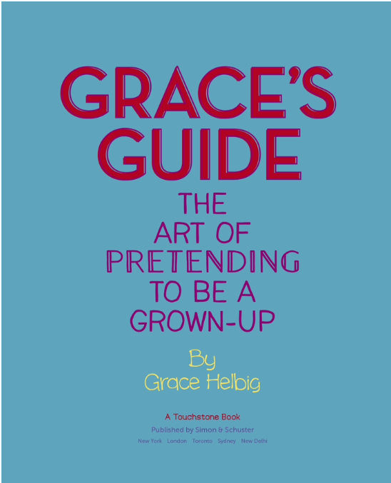 grace's guide the art of pretending to be a grown up
