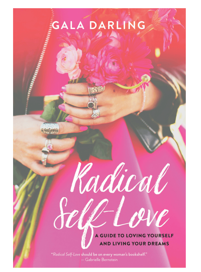 Self Help Book Review: Radical Self Love book – Gala Darling