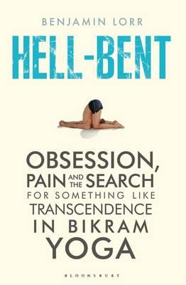 Self Help Book Review: Hell-Bent by Benjamin Lorr