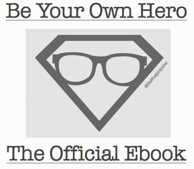 NEW EBOOK: Be Your Own Hero