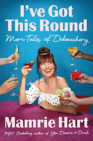 Book Review: I've Got This Round by Mamrie Hart!