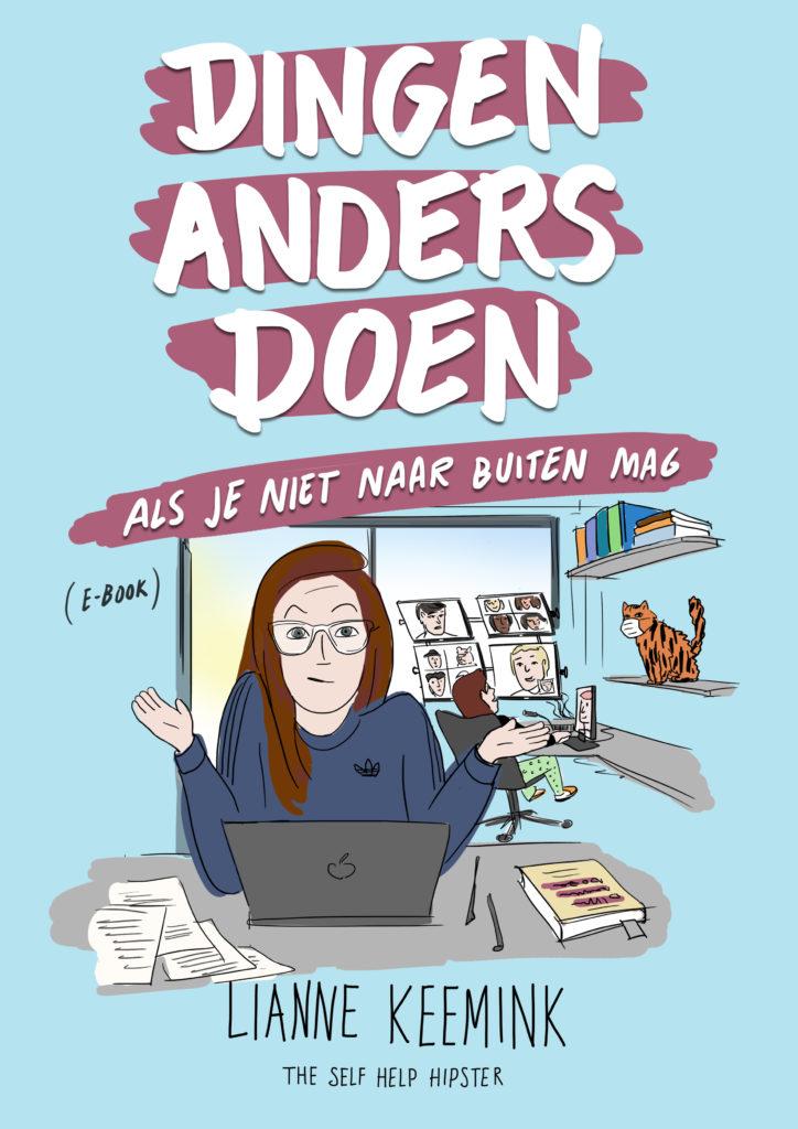 FREE (Dutch!) E-book: Dingen Anders Doen Als Je Niet Naar Buiten Mag!